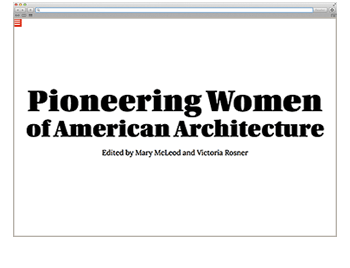 Website der Woche KW 19 Pioneering Women of American Architecture