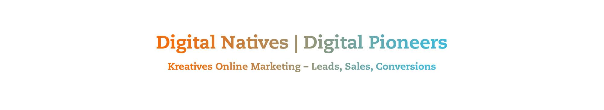 R&R/COM Digital Natives Digital Pioneers Kreatives Online Marketing Leads, Sales, Conversions