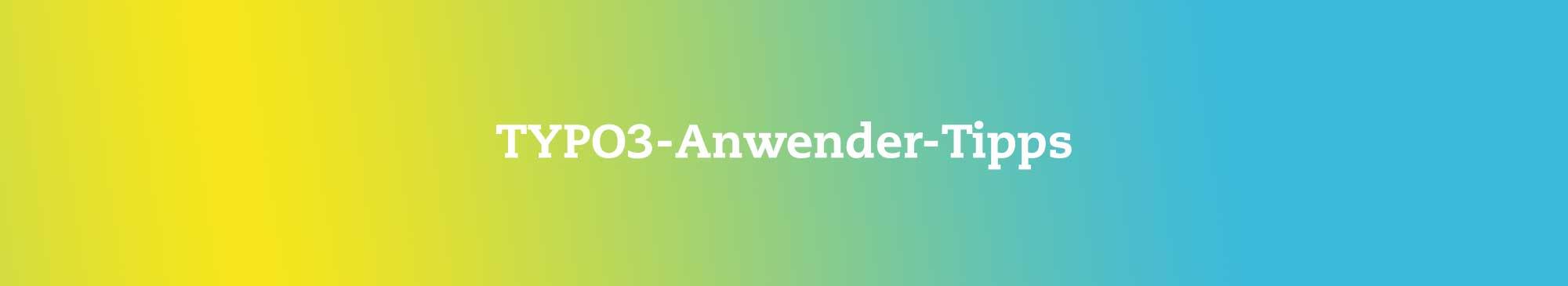 TYPO3-Anwender-Tipps von R&R|COM